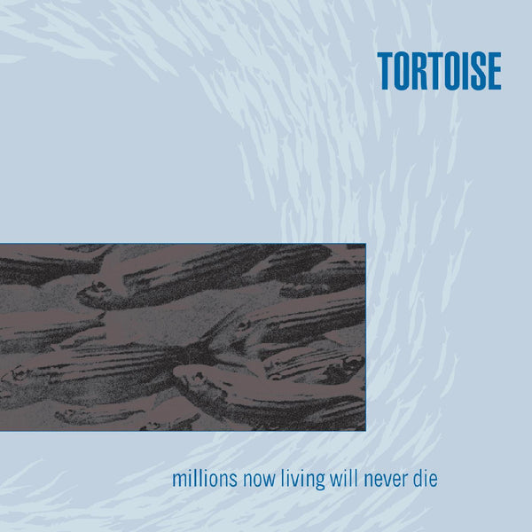 Tortoise - Millions Now Living Will Never Die (LP - HI-MELT SILVER & BLUE VINYL) Thrill Jockey Records