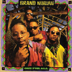 "Brand Nubian - One for All: 30th Anniversary Edition (2xLP - Neon Purple/Green Vinyl + 7"") Tommy Boy"