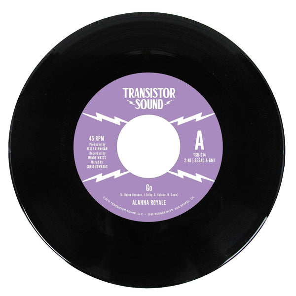 "Alanna Royale - Go b/w I Know (7"") Transistor Sound"