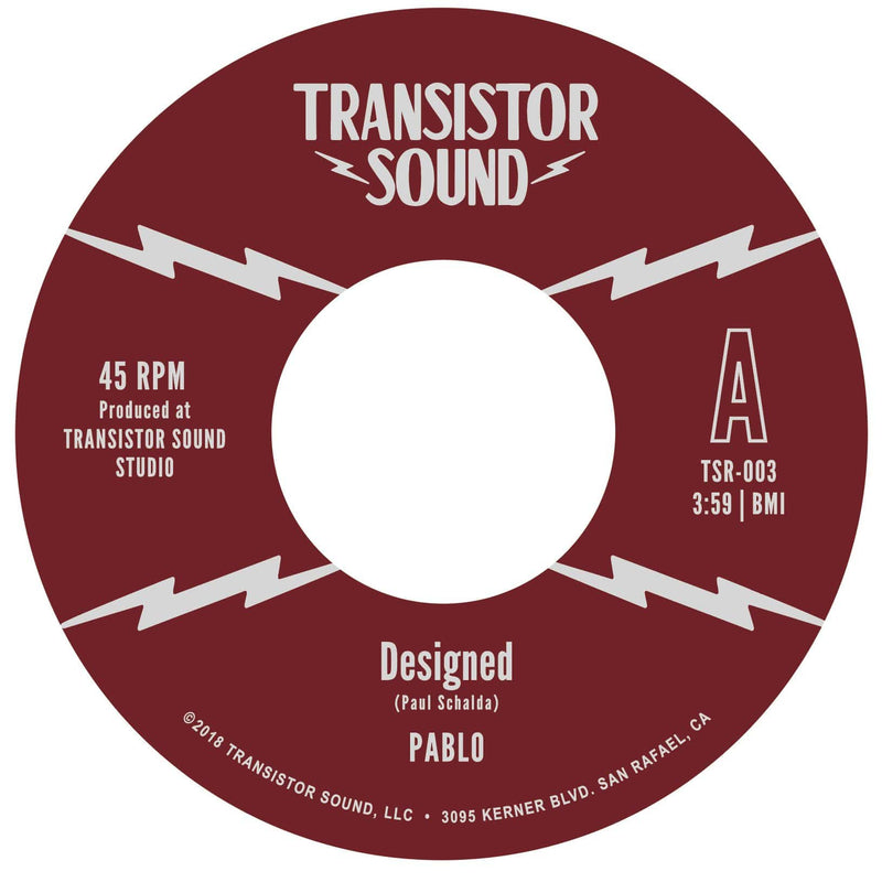"Pablo - Designed b/w Oh Well (7"") Transistor Sound"