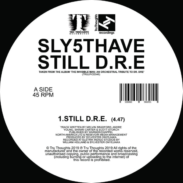 "Sly5thAve - Let Me Ride (feat Jimetta Rose) / Still D.R.E (7"") Tru Thoughts"