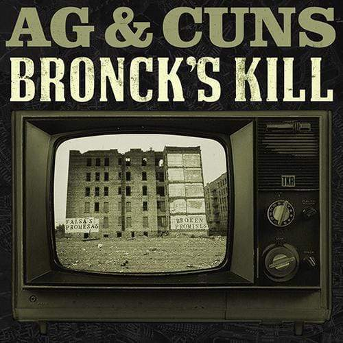 AG & Cuns - Bronck's Kill (CD) Tuff Kong Records
