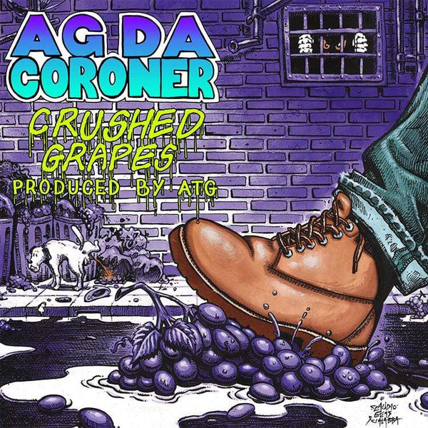 AG Da Coroner - Crushed Grapes (LP) Tuff Kong Records