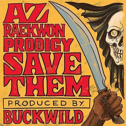 "AZ & Buckwild - Save Them (feat. Raekwon & Prodigy) (7"") Tuff Kong Records"