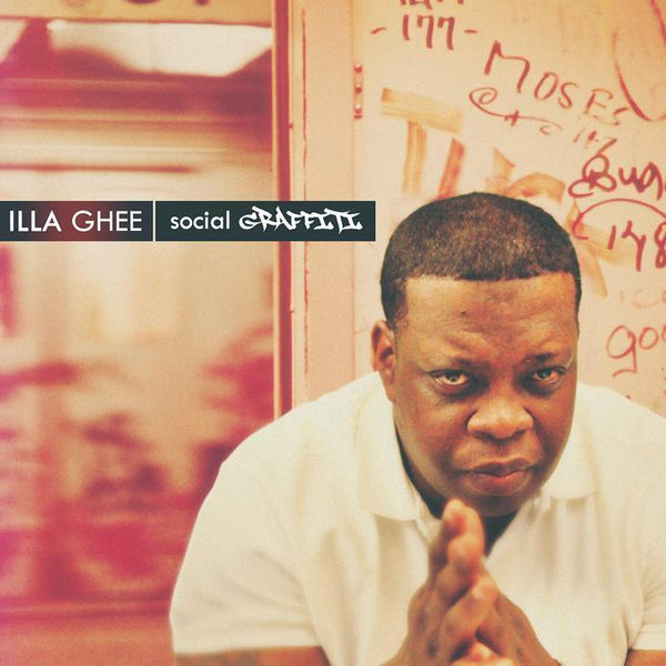 Illa Ghee - Social Graffitti (LP) Tuff Kong Records