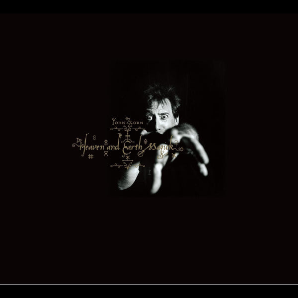 John Zorn - Heaven and Earth Magick (CD) Tzadik