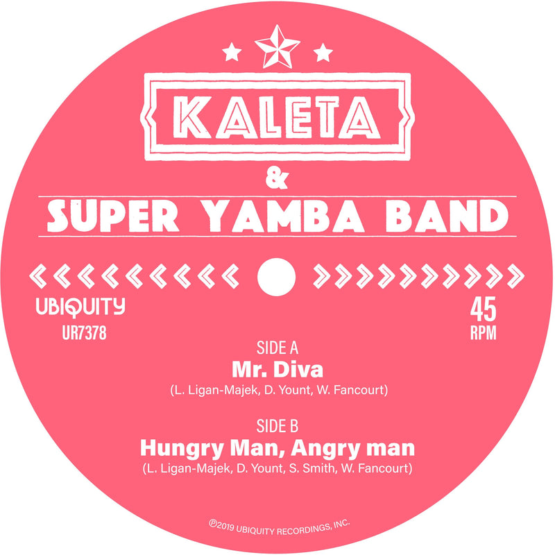 "Kaleta & Super Yamba Band - Mr. Diva b/w Hungry Man, Angry Man (7"") Ubiquity Recordings"