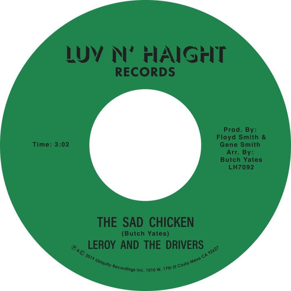 "Leroy and The Drivers - The Sad Chicken (7"") Ubiquity Recordings"
