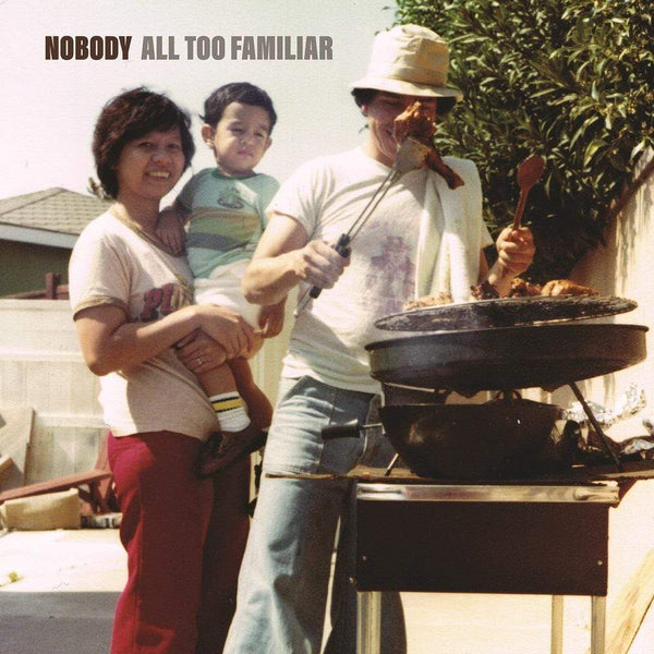 Nobody - All Too Familiar (LP) Ubiquity Recordings