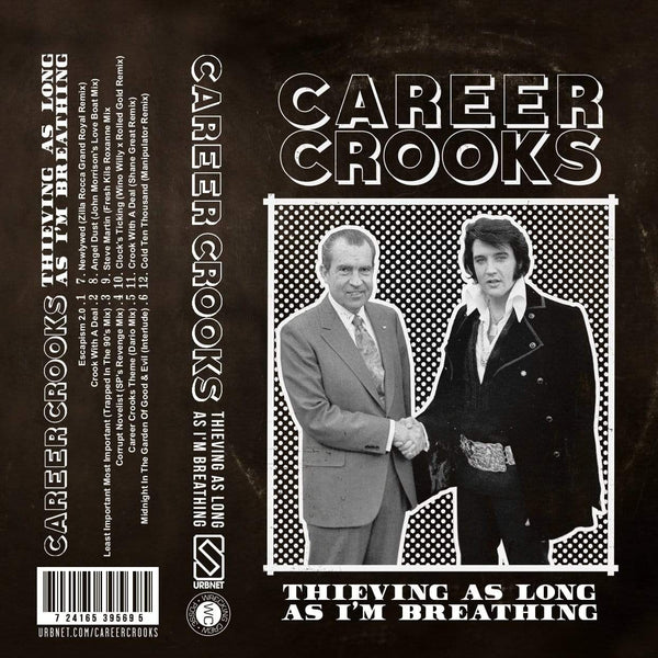 Career Crooks - Thieving As Long As I'm Breathing (Cassette) URBNET