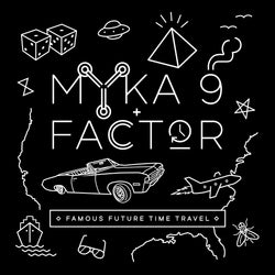 Myka 9 + Factor - Famous Future Time Travel (Cassette) URBNET