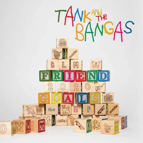 Tank And The Bangas - Friend Goals (LP) Verve