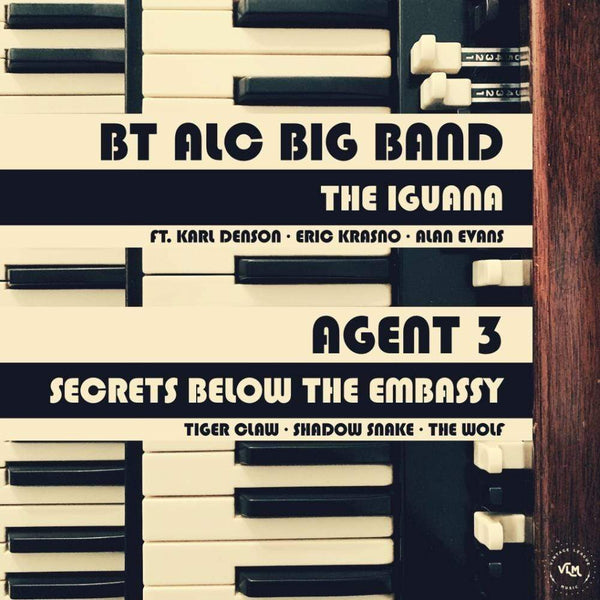 "Agent 3 / BT ALC Big Band - The Iguana b/w Secrets From Below The Embassy (7"") Vintage League Music"