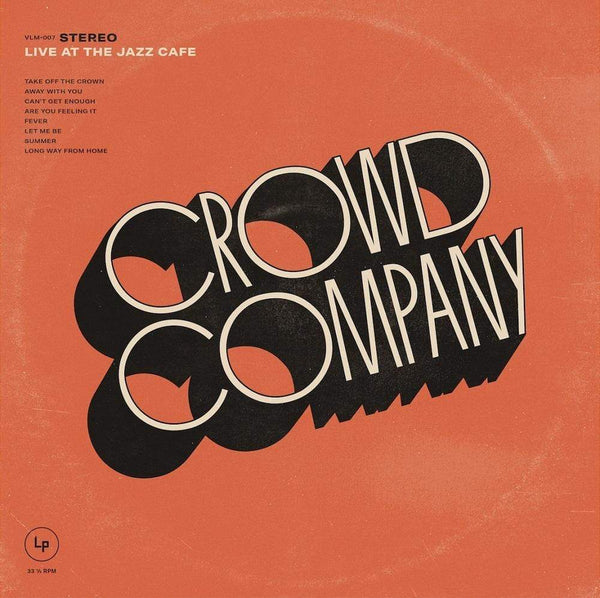 Crowd Company - Live At The Jazz Cafe (CD) Vintage League Music