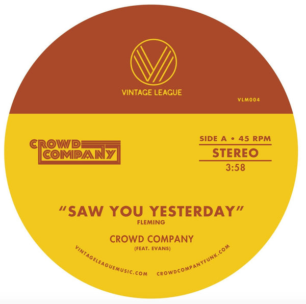 "Crowd Company - Saw You Yesterday b/w Can't Get Enough  (7"" - Blue Vinyl) Vintage League Music"