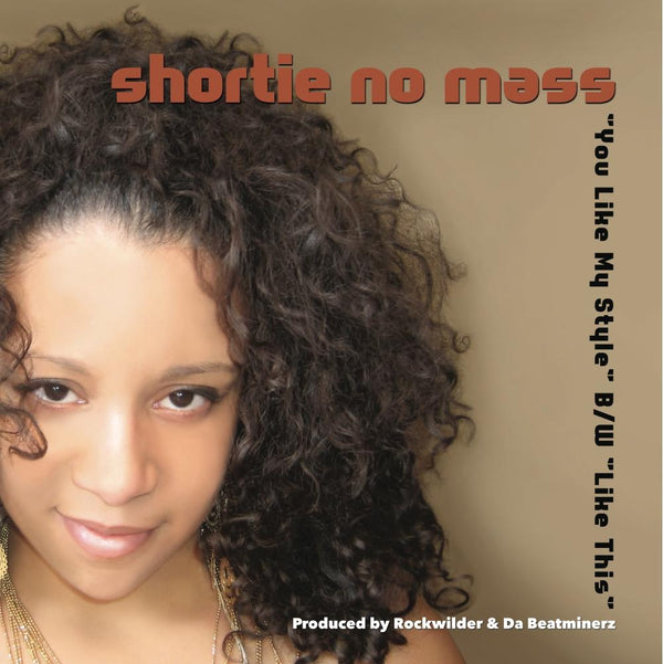 "Artist Shortie No Mass - Like This b/w U Like My Style (12"") Vinyl Digital"