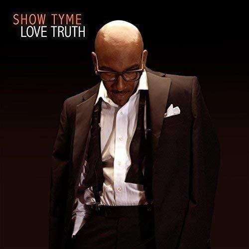 Show Tyme - Love Truth (CD) WAR Media