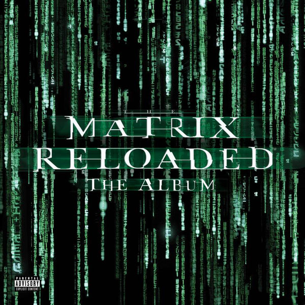 Various Artists - Matrix Reloaded: Soundtrack (3xLP - Transparent Green Vinyl) Warner Records