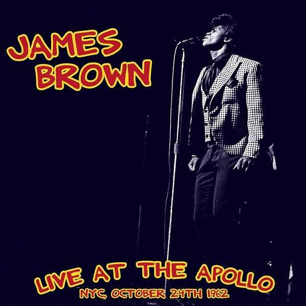 James Brown - Live At The Apollo: NYC, October 24th 1962 (LP) Wax Love
