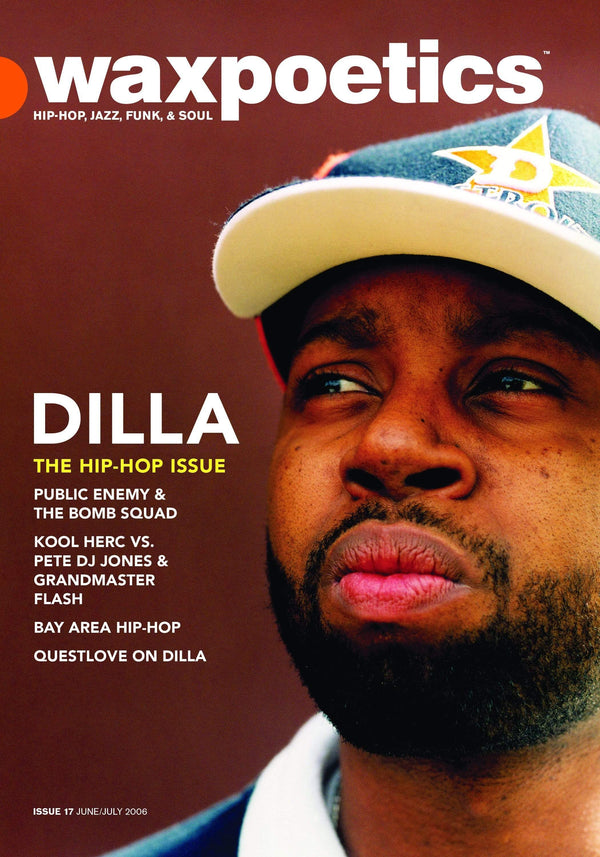 Wax Poetics - Issue 17: Dilla (Magazine - Reissue) Wax Poetics