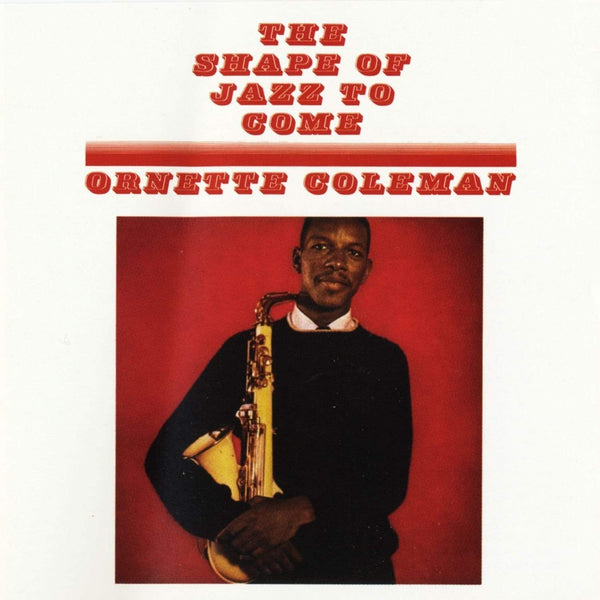 Ornette Coleman - The Shape of Jazz to Come (LP - Import) Wax Time