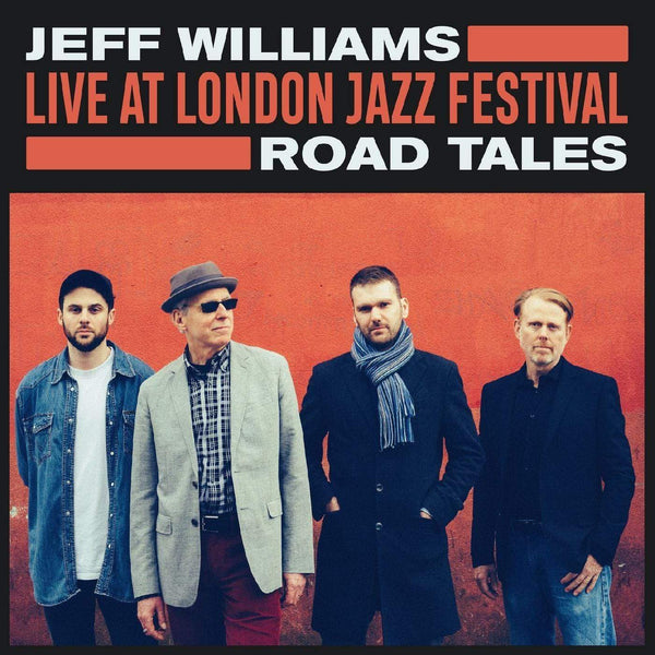 Jeff Williams - Live at London Jazz Festival: Road Tales (LP) Whirlwind Recordings