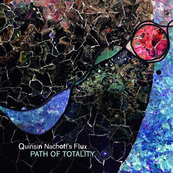 Quinsin Nachoff's Flux - Path Of Totality (2xLP) Whirlwind Recordings