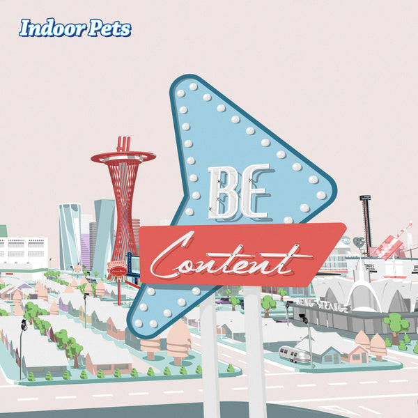 Indoor Pets - Be Content (LP - White Vinyl + Download Card) Wichita Recordings