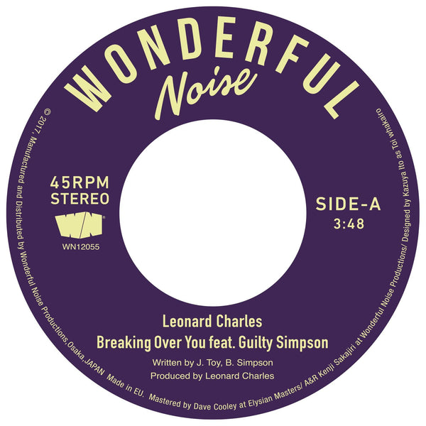 "Leonard Charles feat. Guilty Simpson - Breaking Over You (7"") Wonderful Noise"