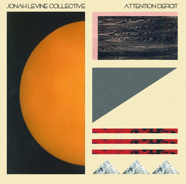 Jonah Levine Collective - Attention Deficit (LP) World Galaxy/Alpha Pup