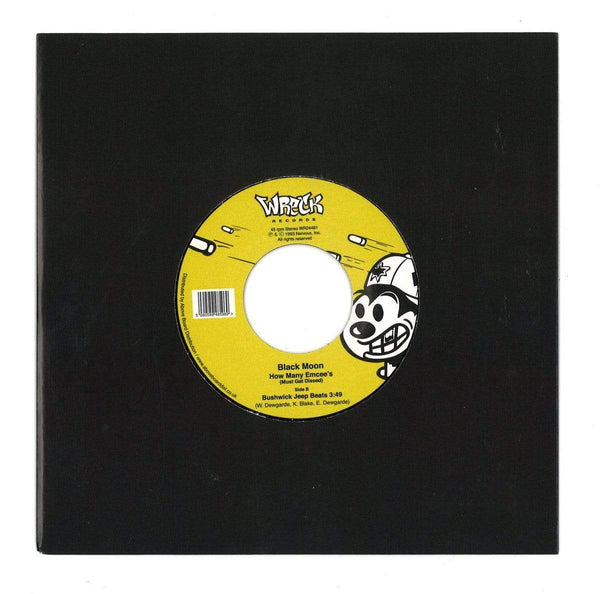"Black Moon - How Many Emcees? (7"") Wreck Records"