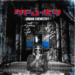 Afu-Ra - Urban Chemistry (2xLP) X-Ray Production