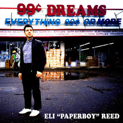 Eli Paperboy Reed - 99 Cent Dreams (LP) Yep Roc Records