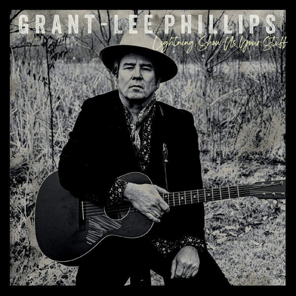 Grant-Lee Phillips - Lightning, Show Us Your Stuff (LP) Yep Roc Records