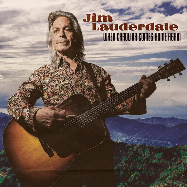"Jim Lauderdale - When Carolina Comes Home Again:First Edition (LP + 7"") Yep Roc Records"