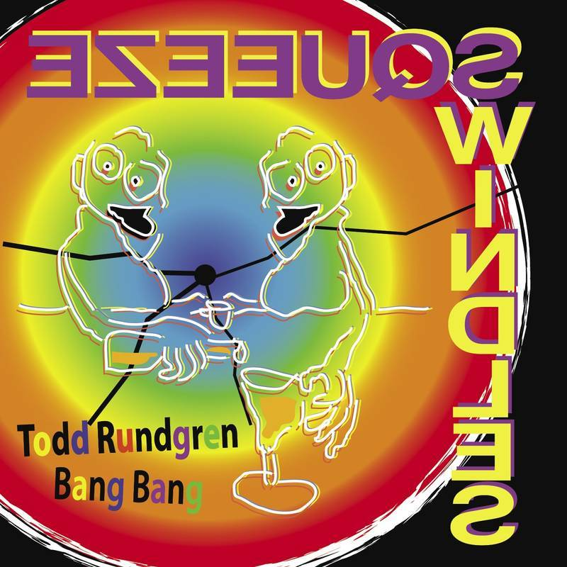 Todd Rundgren - Bang Bang (7'') Yep Roc Records