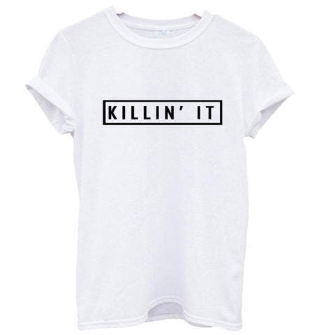 Killin It Cotton Women's T-shirt