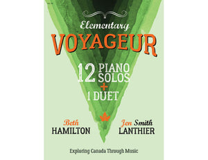 Voyageur Elementary green piano book Canadian original new music
