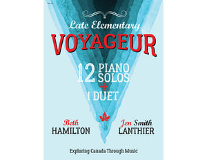 Voyageur late elementary blue piano book Canadian original new music