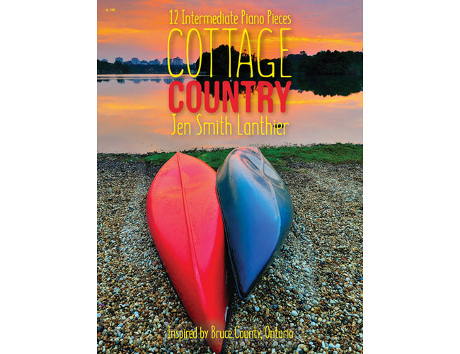 Cottage Country intermediate piano music book, songs inspired by Bruce County Ontario, lake sunset canoes