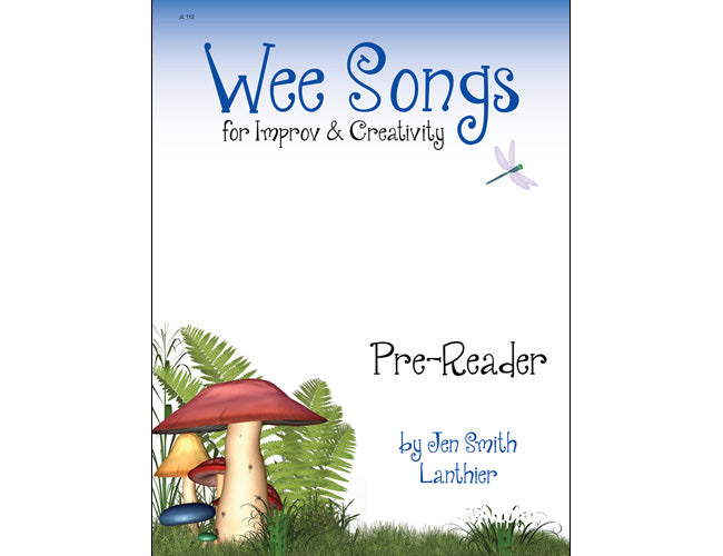 Wee Songs magical improv series elementary fun creative toadstool blue cover