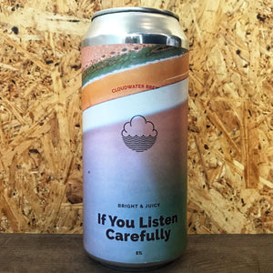 Cloudwater If You Listen Carefully 5.5% (440ml)