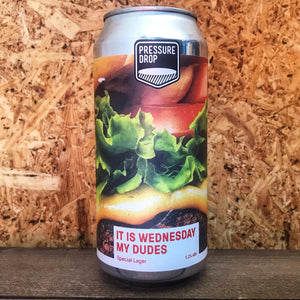 Pressure Drop It's Wednesday My Dudes Lager 5.2% (440ml)