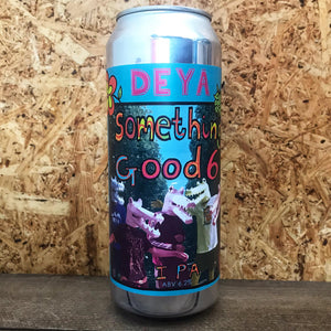 DEYA Something Good 6 IPA 6.2% (500ml)