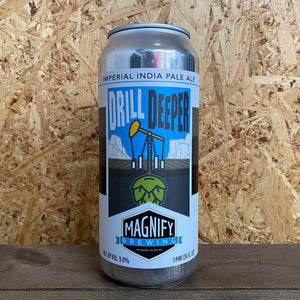Magnify Drill Deeper Imperial IPA 9% (473ml)