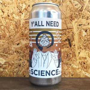 Equilibrium X Cerebral Y'all Need Science DIPA 8% (473ml)