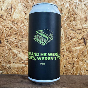 Pomona Island You and He Were... Buddies Weren't You? DDH Pale 4.8% (440ml)