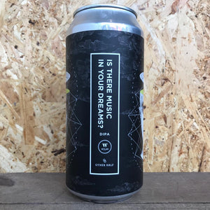 Wylam x Other Half Is There Music In Your Dreams 8.2% (440ml)