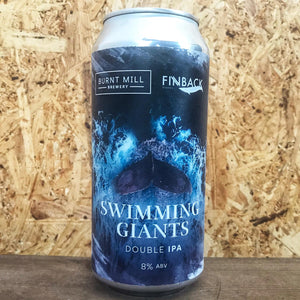 Burnt Mill x Finback Swimming Giants 8% (440ml)