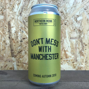 Northern Monk x Cloudwater x Marble x Blackjack Don't Mess With Manchester 4.5% (440ml)